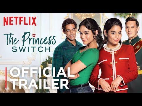 The Princess Switch | Official Trailer [HD] | Netflix