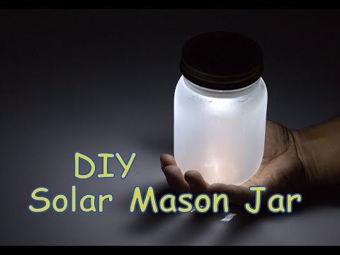 DIY Solar Powered Mason Jar // Easy School Science Project