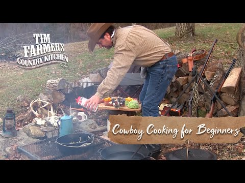 COWBOY CAMPFIRE COOKING FOR BEGINNERS | How-To Get Started