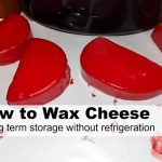 Learn how to store cheese long term without need a fridge! Easy to do waxing with step by step instructions! The HomesteadingHippy