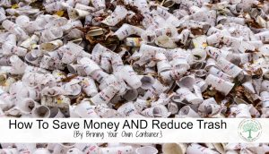 Learn ways to save money AND reduce your trash by following one simple rule: BYOC. The Homesteading Hippy