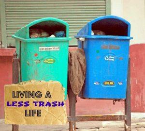 living a less trash life