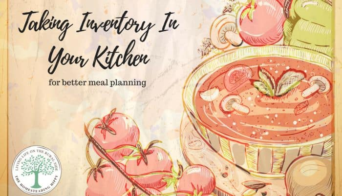 Taking Inventory In Your Kitchen