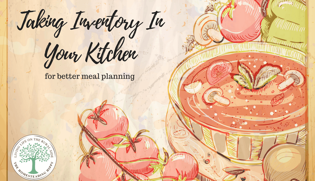 taking inventory in your kitchen to help with better meal planning and saving money,