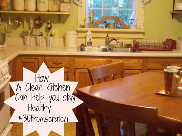 How a Clean Kitchen Keeps you Healthy