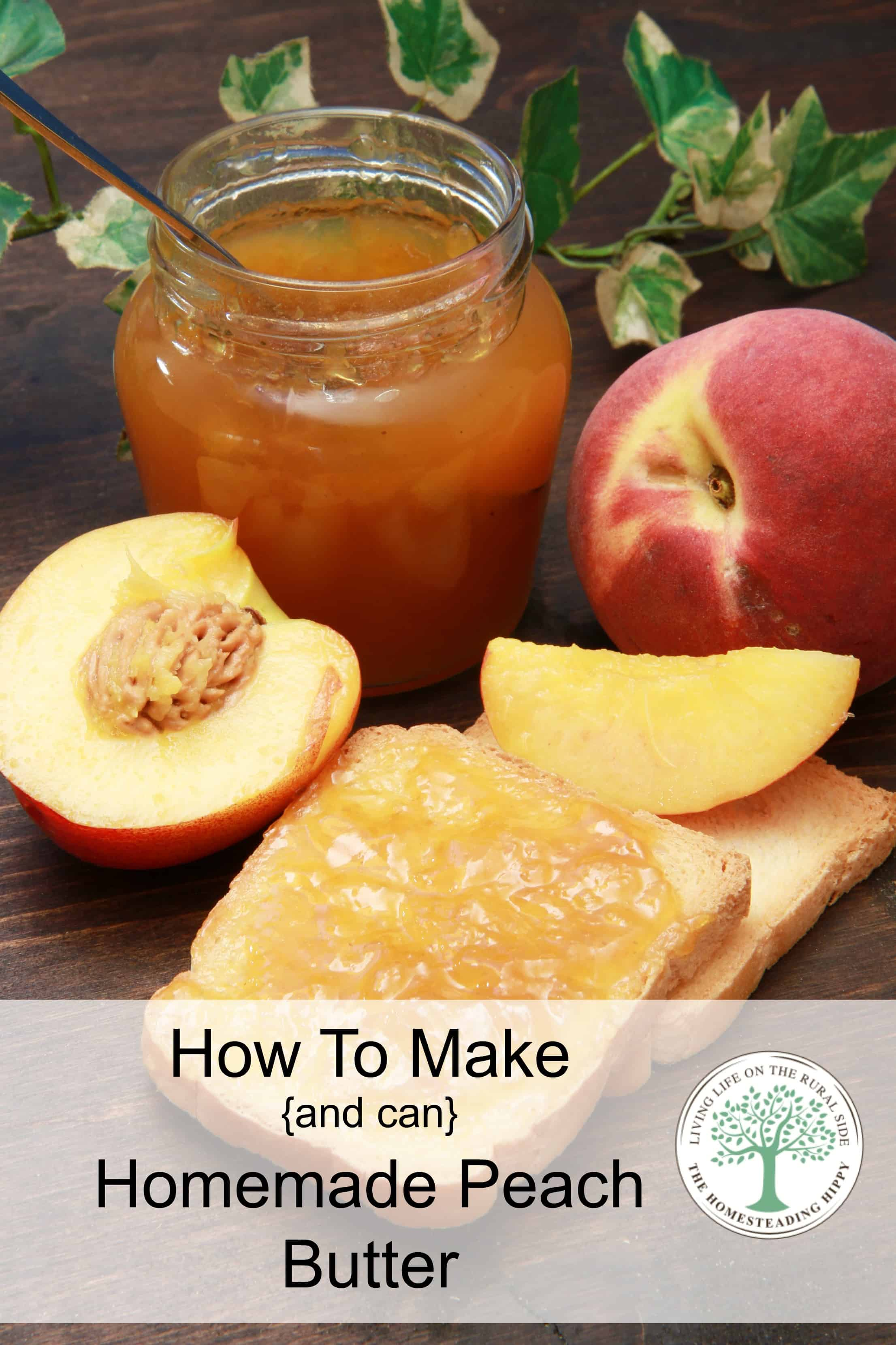 How to make and can homemade peach butter to enjoy the full peach season! The Homesteading Hippy