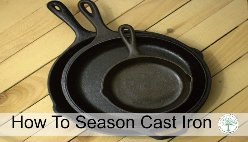 Cast iron pans can go from savory to sweet dishes with ease.  To get that wonderful non stick coating, you will need to season it properly.  Learn how! The Homesteading Hippy
