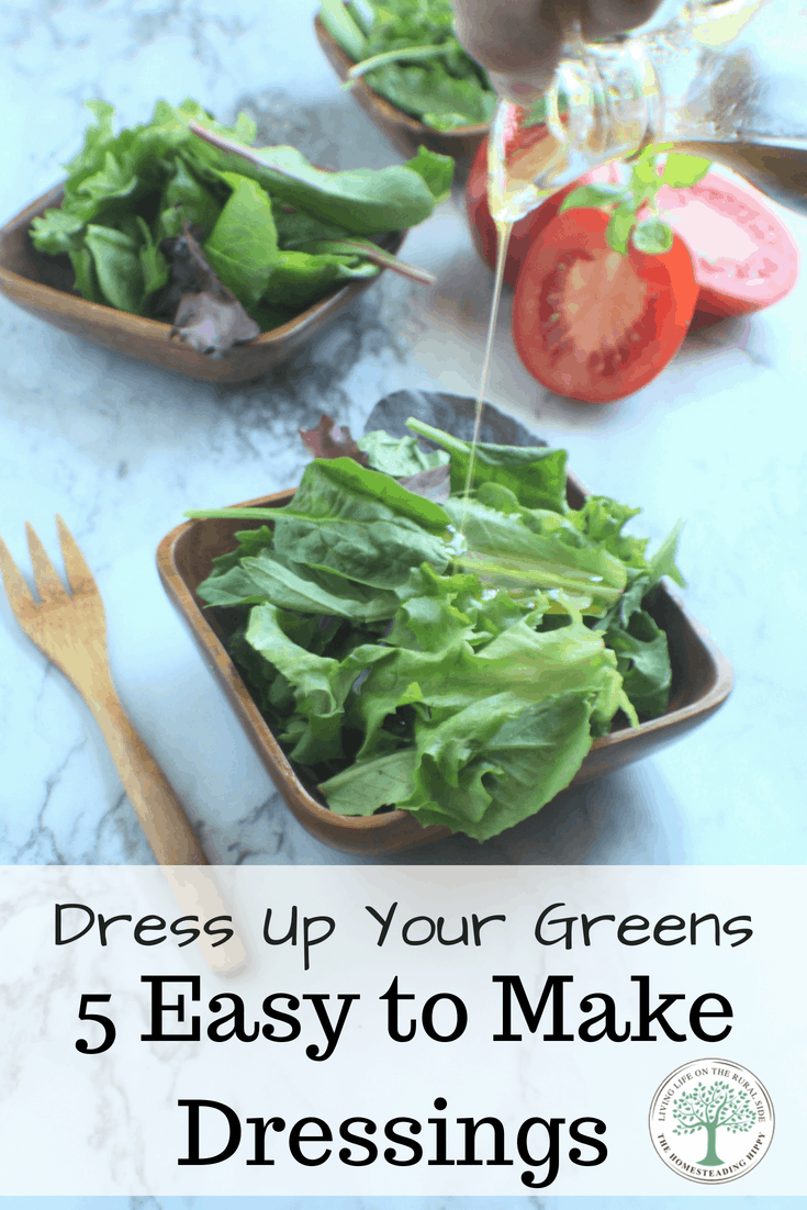 5 easy to make salad dressings that you can customize for any flavor! The Homesteading Hippy