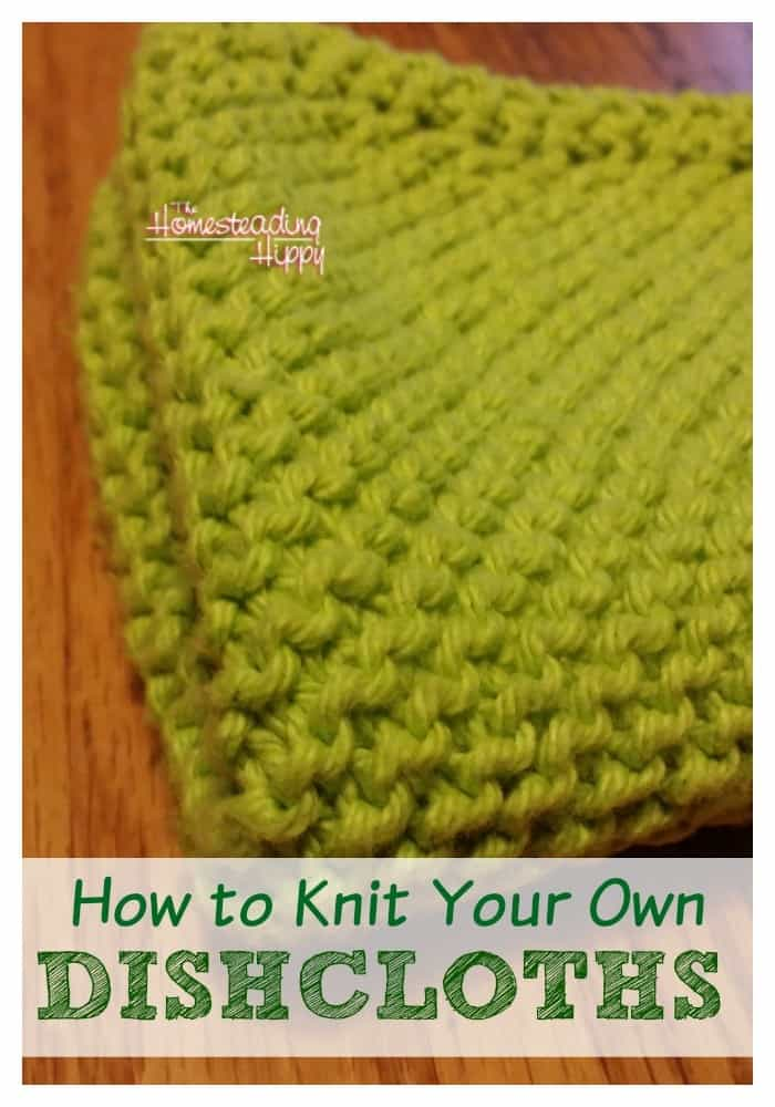 Learn how to knit your own 100% cotton dishcloths by hand! The Homesteading Hippy #homesteadhippy #fromthefarm #diy #lesstrash