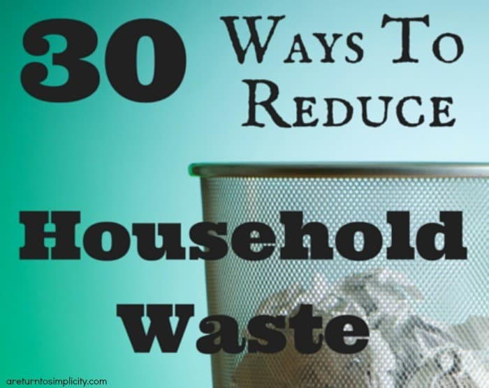 30-Ways-To-Reduce-Household-Waste-2