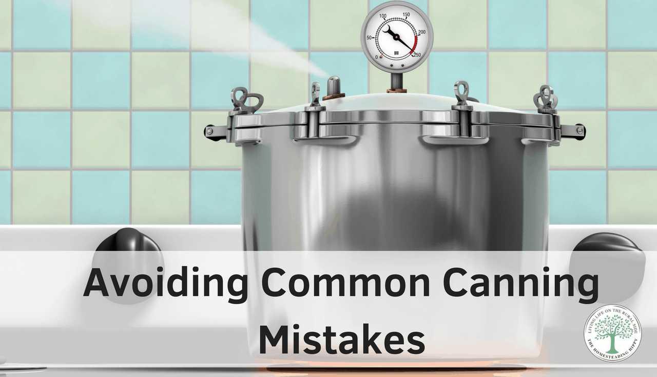 Are you making these mistakes when you are preserving your food? Avoiding common canning mistakes to make your home canned food safer is important!