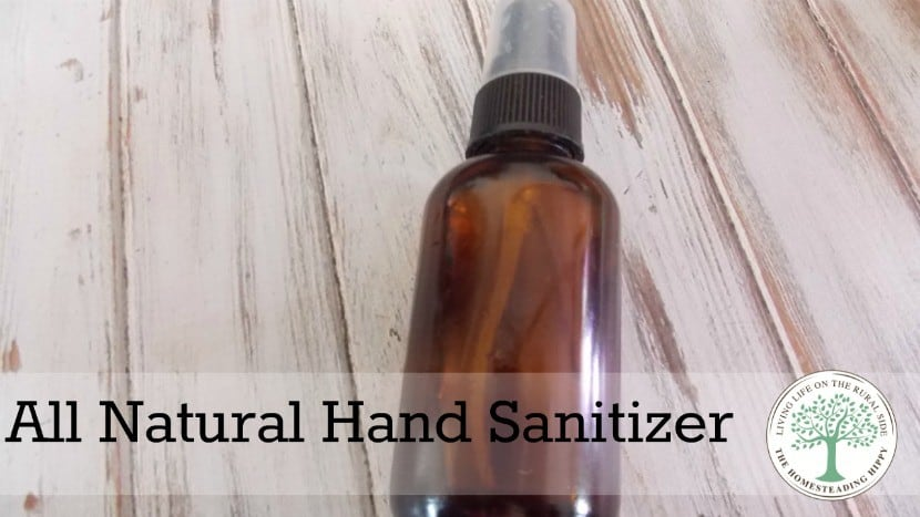 Avoid the harsh chemicals and make your own hand sanitizer with all natural ingredients ~The Homesteading Hippy #homesteadhippy #fromthefarm #essentialoils #diy