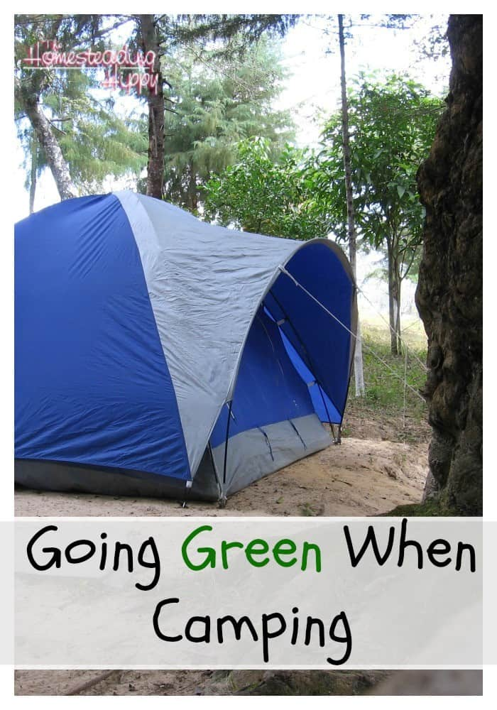 Camping season is here, but there's no reason you can't go green while enjoying the great outdoors! Here's some tips to help you The HomesteadingHippy #homesteadhippy #lesstrash #camping