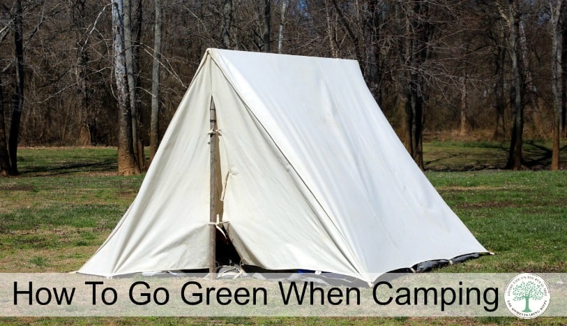 "It is so easy to go ""green"" when you are camping!  Here are a few tips to help you avoid making excess trash. The Homesteading Hippy"