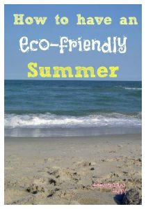 How to Have an Eco-Friendly Summer