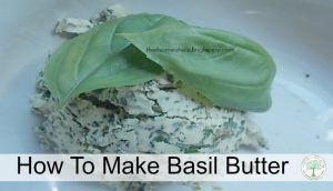 How to Make Basil Butter