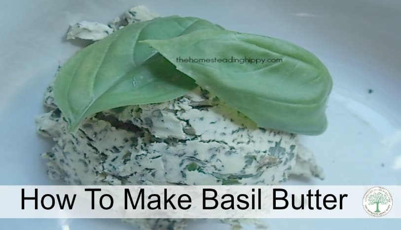 Making basil butter has so many delicious uses, over pasta, on bread or even as a steak topping~The Homesteading Hippy