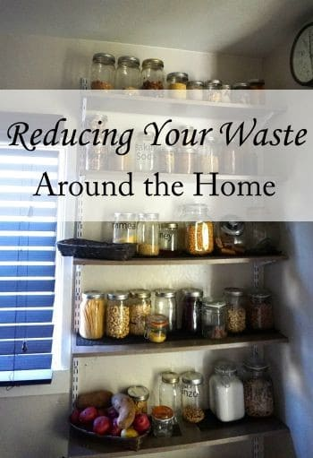 Reducing Your Waste Around the Home