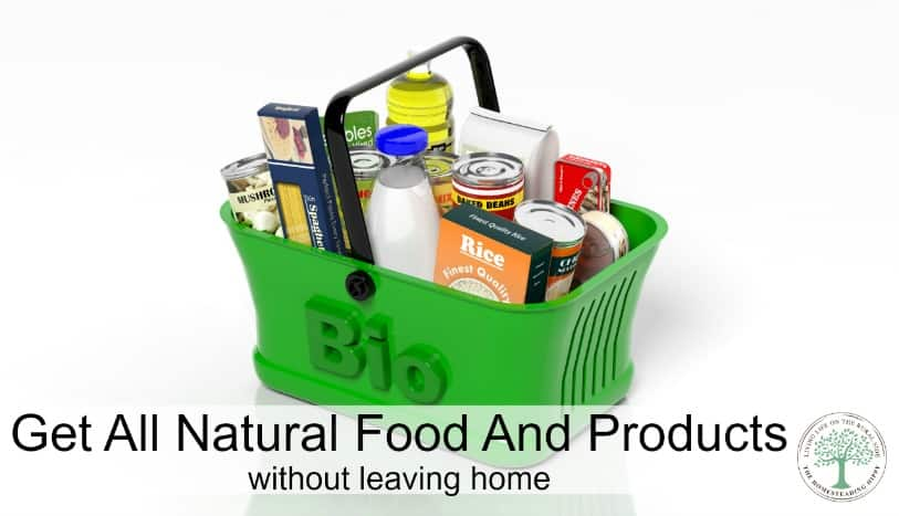 Is it really possible to only eat natural, healthy foods?  What if you don't have time to run into town for them?  How do you get all natural foods and products without leaving home?