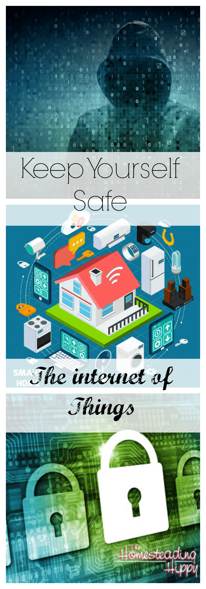 How to Stay Safe from the Internet of Things-The Homesteading Hippy #homesteadhippy #fromthefarm #security