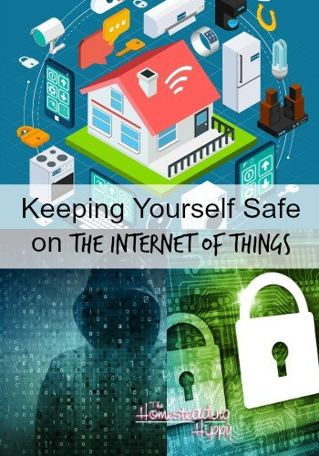 How to Stay Safe from the Internet of Things