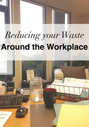 Learn how to reduce your waste in the workplace by making just a few simple changes! The Homesteading Hippy #homesteadhippy #fromthefarm #lesstrash