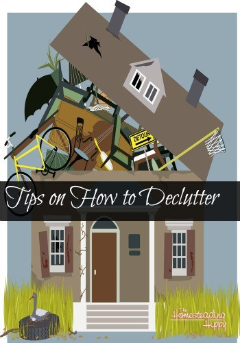 Getting rid of clutter can change your life for the better! Here's some tips to get you started today! The Homesteading Hippy #homesteadhippy #fromthefarm #declutter #lesstrash