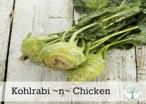 Kohlrabi -N- Chicken