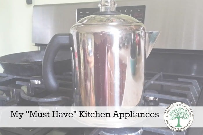 "Everybody has appliances they ""can't live without"". Here are my top 4! The Homesteading Hippy #homesteadhippy"