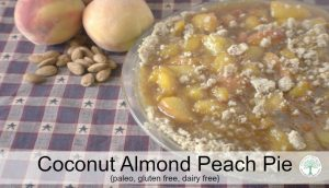 Coconut Almond Peach Pie {paleo, dairy free, gluten free}