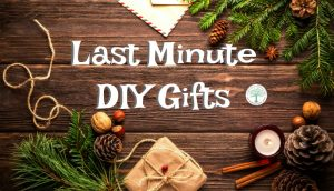 EASY Last Minute DIY Gifts Anyone Can Make