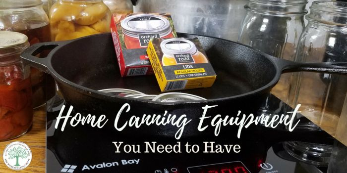 Home Canning Equipment