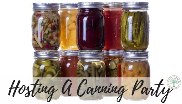 Hosting a Canning Party