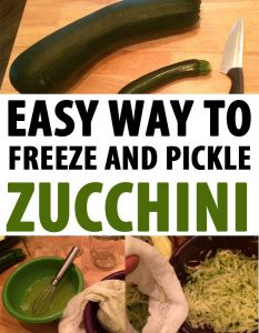 Easy Way to Freeze and Pickle Zucchini