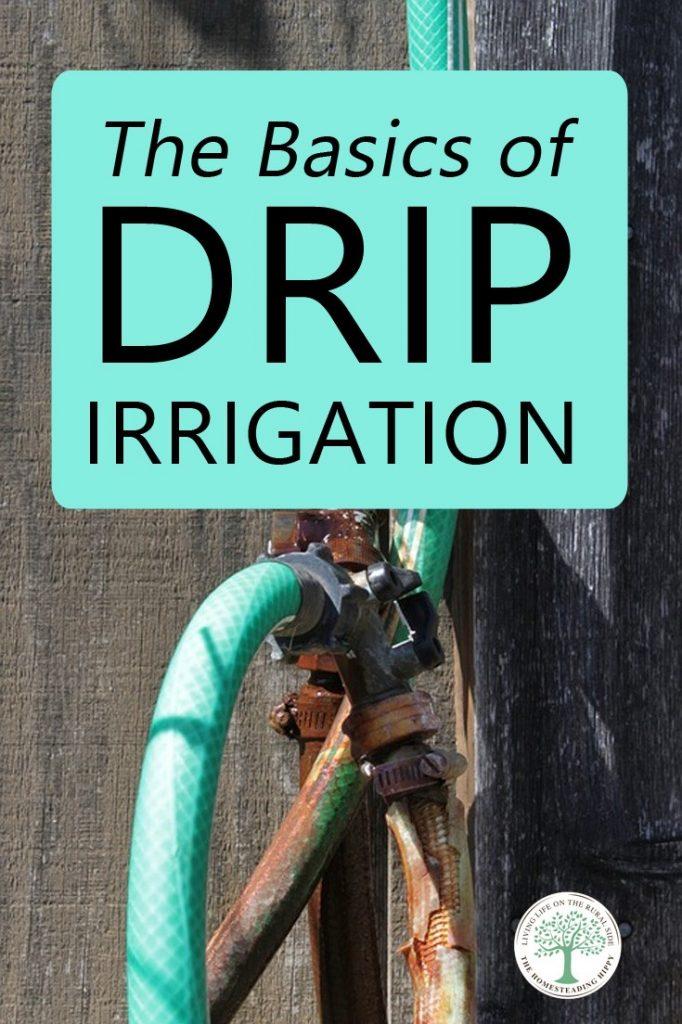 drip irrigation basics pin